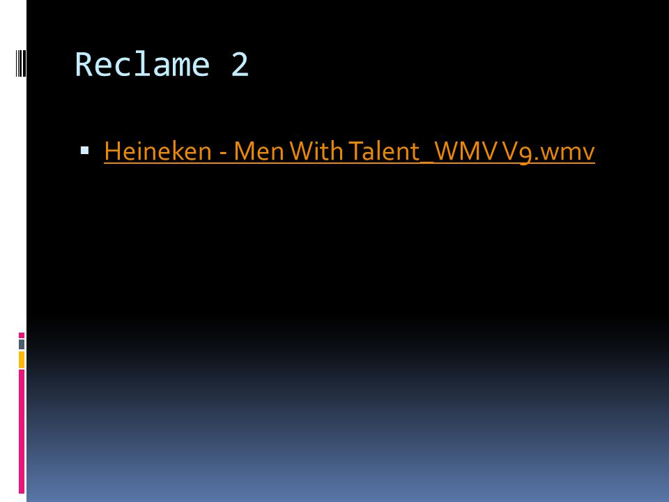 Reclame 2  Heineken - Men With Talent_WMV V9.wmv Heineken - Men With Talent_WMV V9.wmv