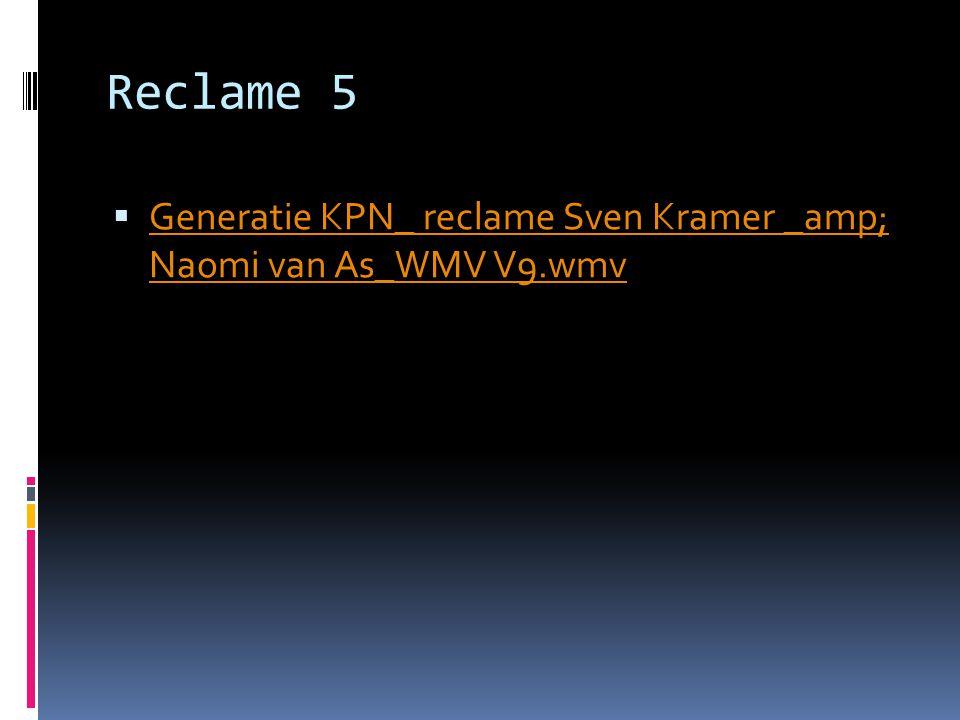 Reclame 5  Generatie KPN_ reclame Sven Kramer _amp; Naomi van As_WMV V9.wmv Generatie KPN_ reclame Sven Kramer _amp; Naomi van As_WMV V9.wmv