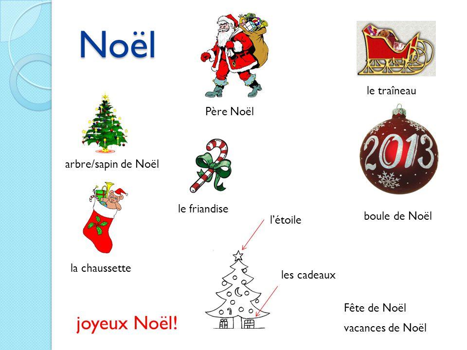 Noël vacances de Noël joyeux Noël! Fête de Noël Père Noël arbre/sapin de Noël boule de Noël l'étoile les cadeaux la chaussette le traîneau le friandis
