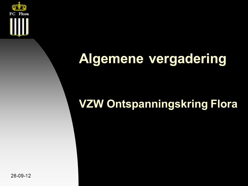 26-09-12 Algemene vergadering VZW Ontspanningskring Flora