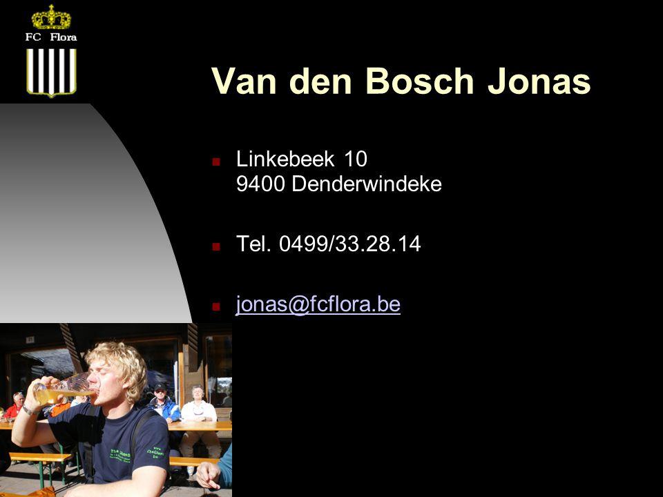26-09-12 Van den Bosch Jonas Linkebeek 10 9400 Denderwindeke Tel. 0499/33.28.14 jonas@fcflora.be