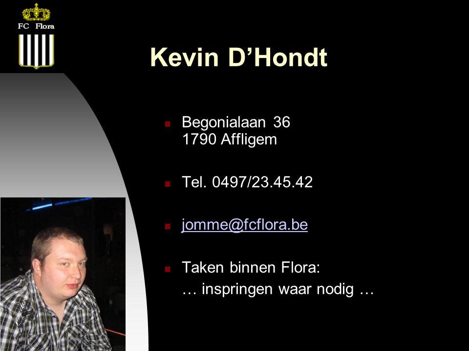 26-09-12 Kevin D'Hondt Begonialaan 36 1790 Affligem Tel.
