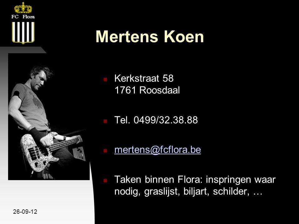 26-09-12 Mertens Koen Kerkstraat 58 1761 Roosdaal Tel.