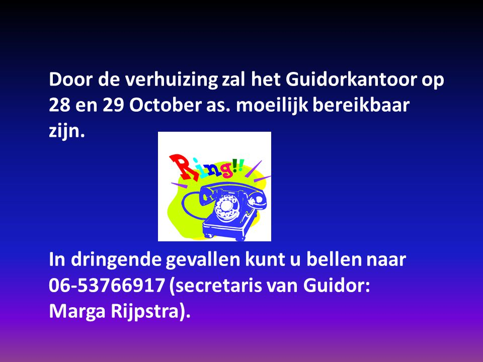 Door de verhuizing zal het Guidorkantoor op 28 en 29 October as.