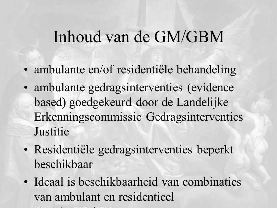 Inhoud van de GM/GBM ambulante en/of residentiële behandeling ambulante gedragsinterventies (evidence based) goedgekeurd door de Landelijke Erkennings