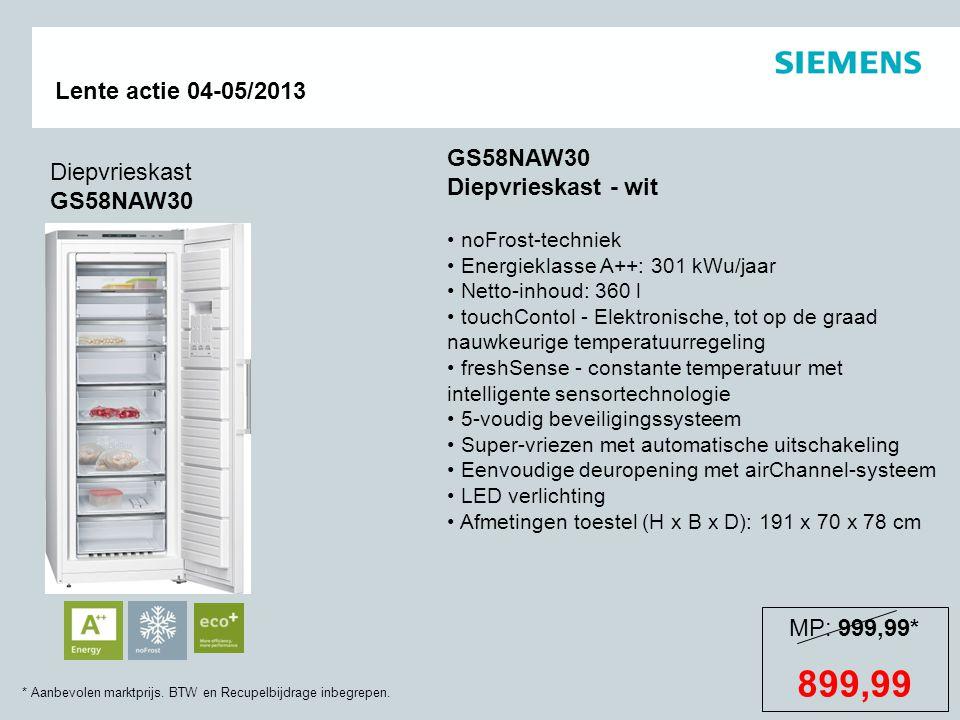 * Aanbevolen marktprijs. BTW en Recupelbijdrage inbegrepen. Lente actie 04-05/2013 Diepvrieskast GS58NAW30 GS58NAW30 Diepvrieskast - wit noFrost-techn
