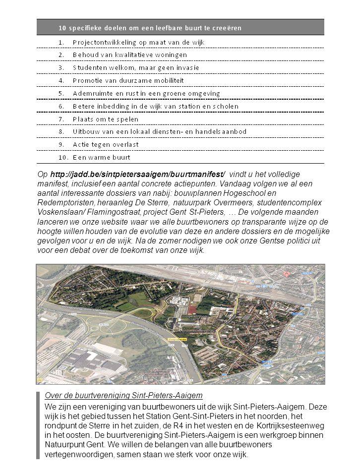 Over de buurtvereniging Sint-Pieters-Aaigem We zijn een vereniging van buurtbewoners uit de wijk Sint-Pieters-Aaigem.