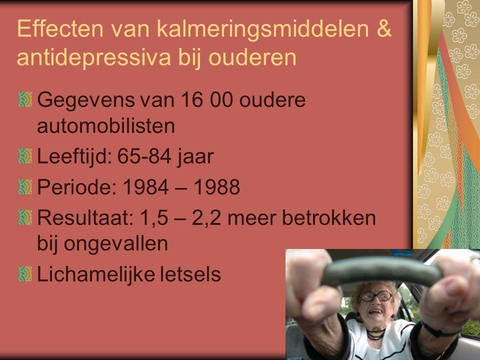 Effecten van kalmeringsmiddelen & antidepressiva bij ouderen Gegevens van 16 00 oudere automobilisten Leeftijd: 65-84 jaar Periode: 1984 – 1988 Result