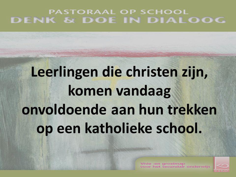 Leerlingen die christen zijn, komen vandaag onvoldoende aan hun trekken op een katholieke school.