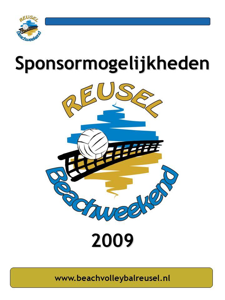 Sponsormogelijkheden 2009 www.beachvolleybalreusel.nl