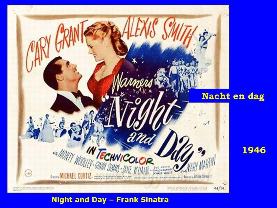 1946 Nacht en dag Night and Day – Frank Sinatra