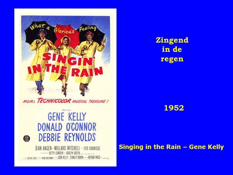 1952 Zingend in de regen Singing in the Rain – Gene Kelly