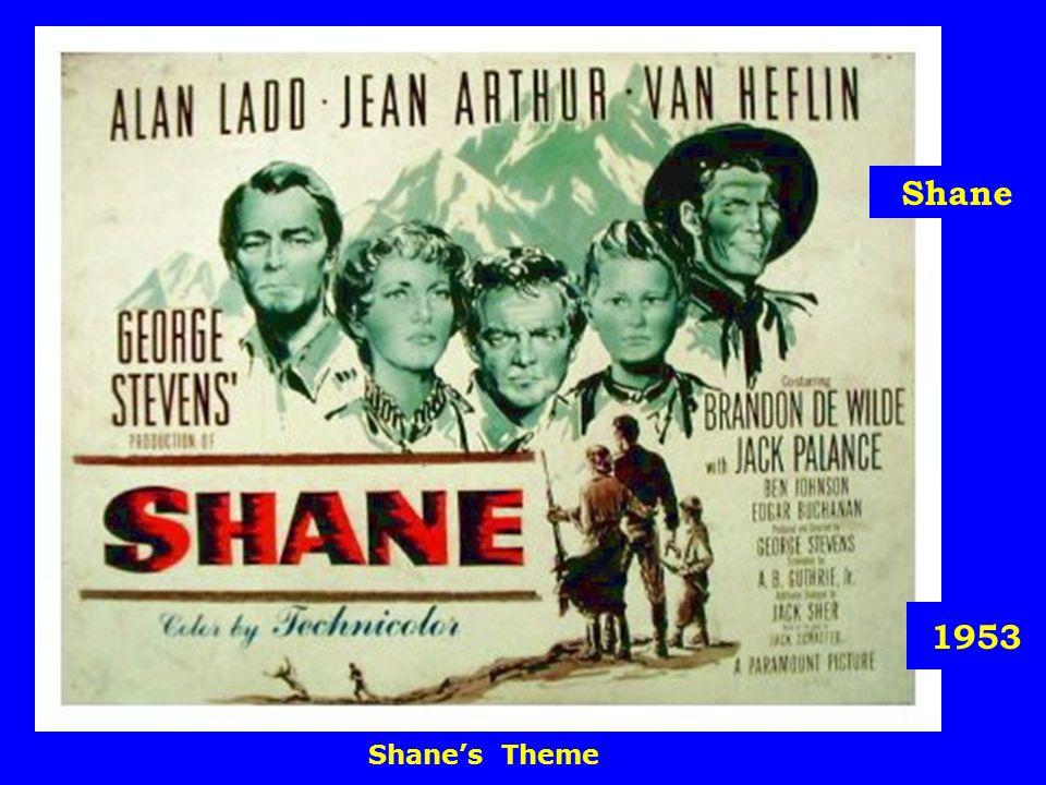 1953 Shane Shane's Theme
