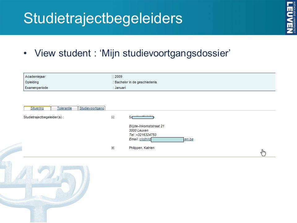 Studietrajectbegeleiders View student : 'Mijn studievoortgangsdossier'