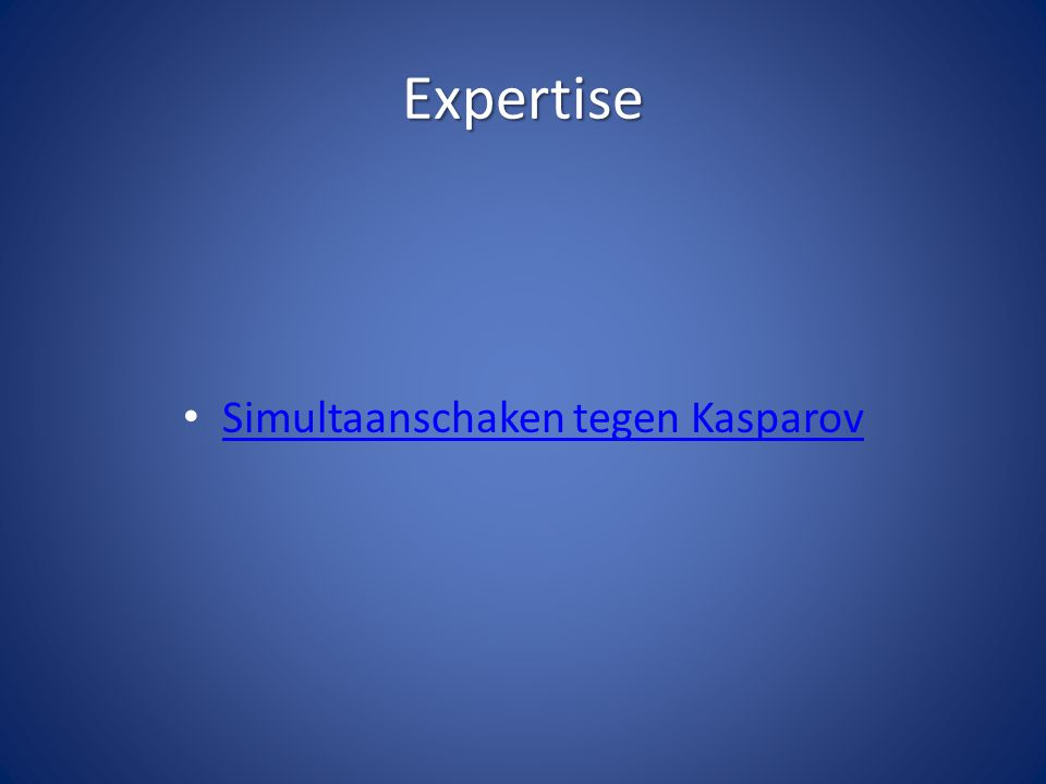 Expertise Simultaanschaken tegen Kasparov