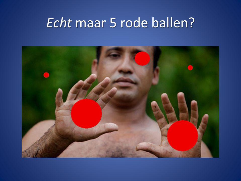 Echt maar 5 rode ballen?