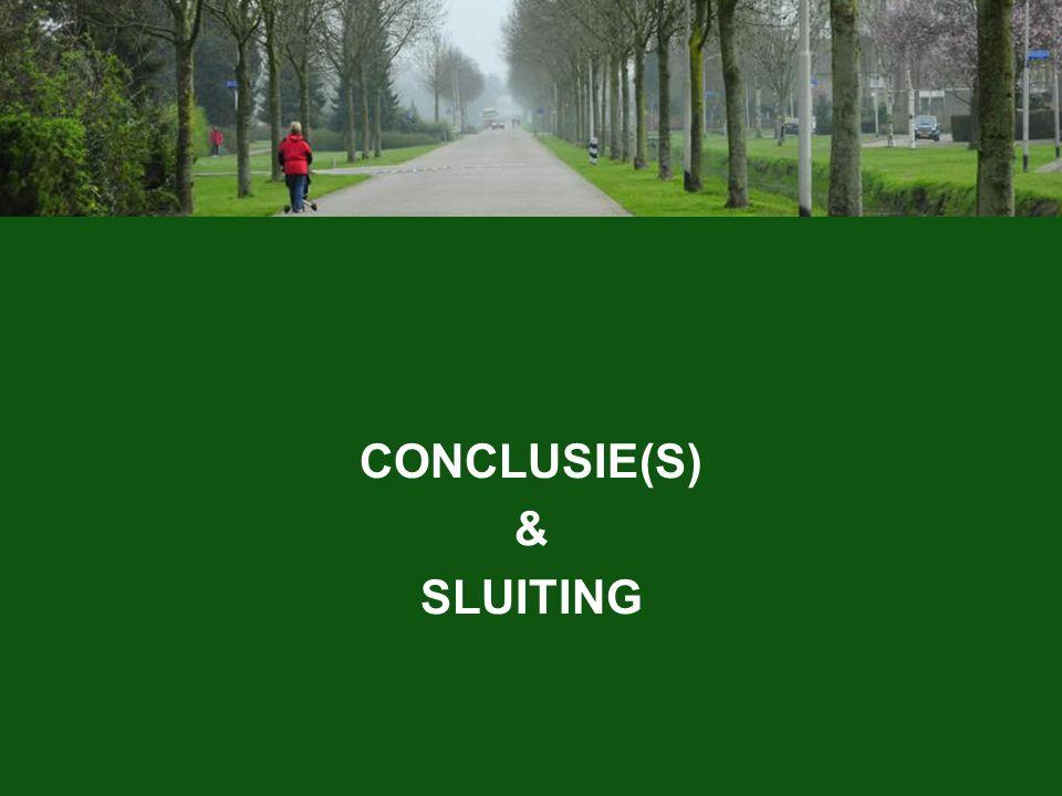 CONCLUSIE(S) & SLUITING