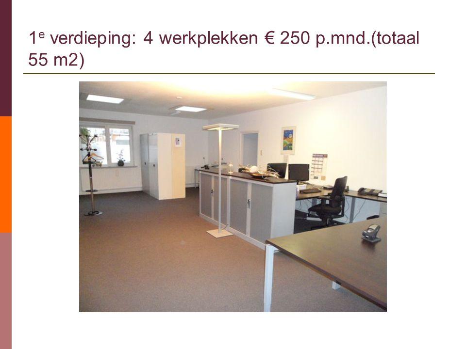 1 e verdieping: 4 werkplekken € 250 p.mnd.(totaal 55 m2)