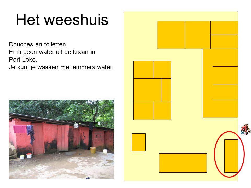 Het weeshuis Douches en toiletten Er is geen water uit de kraan in Port Loko.