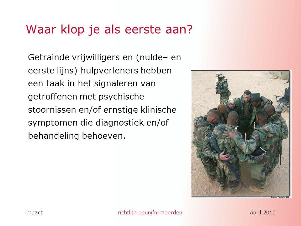 impactrichtlijn geuniformeerdenApril 2010 Hans te Brake H.tebrake@amc.uva.nl april.2010 H.tebrake@amc.uva.nl Bedankt voor uw aandacht.