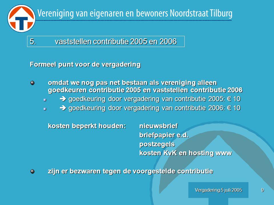 20Vergadering 5 juli 2005 Bestrating: Voorstel gemeente zie tekening wij kunnen verdere wensen kenbaar maken Voorstel Kerngroep waar zou men nog schuine stoepjes willen.
