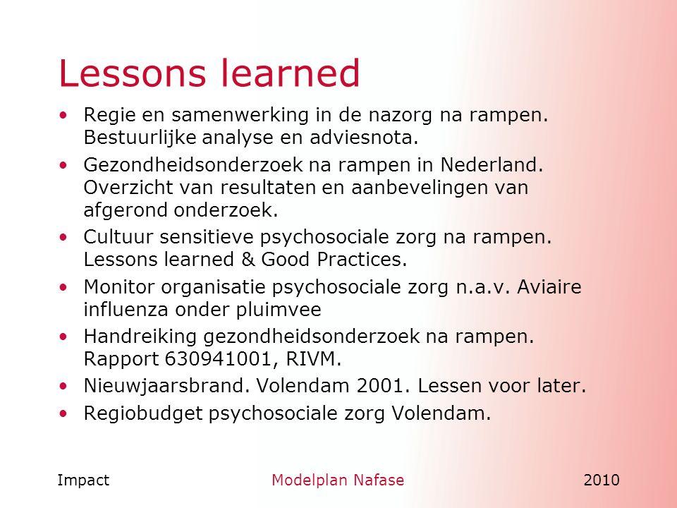 ImpactModelplan Nafase2010 Lessons learned Regie en samenwerking in de nazorg na rampen. Bestuurlijke analyse en adviesnota. Gezondheidsonderzoek na r