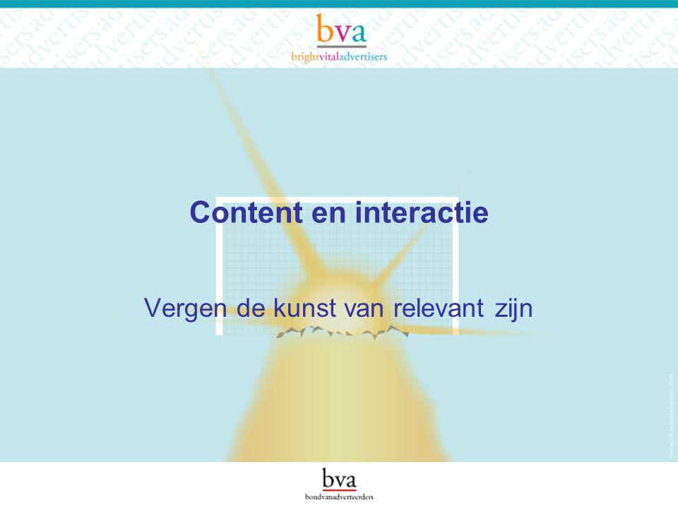 Content en interactie Vergen de kunst van relevant zijn