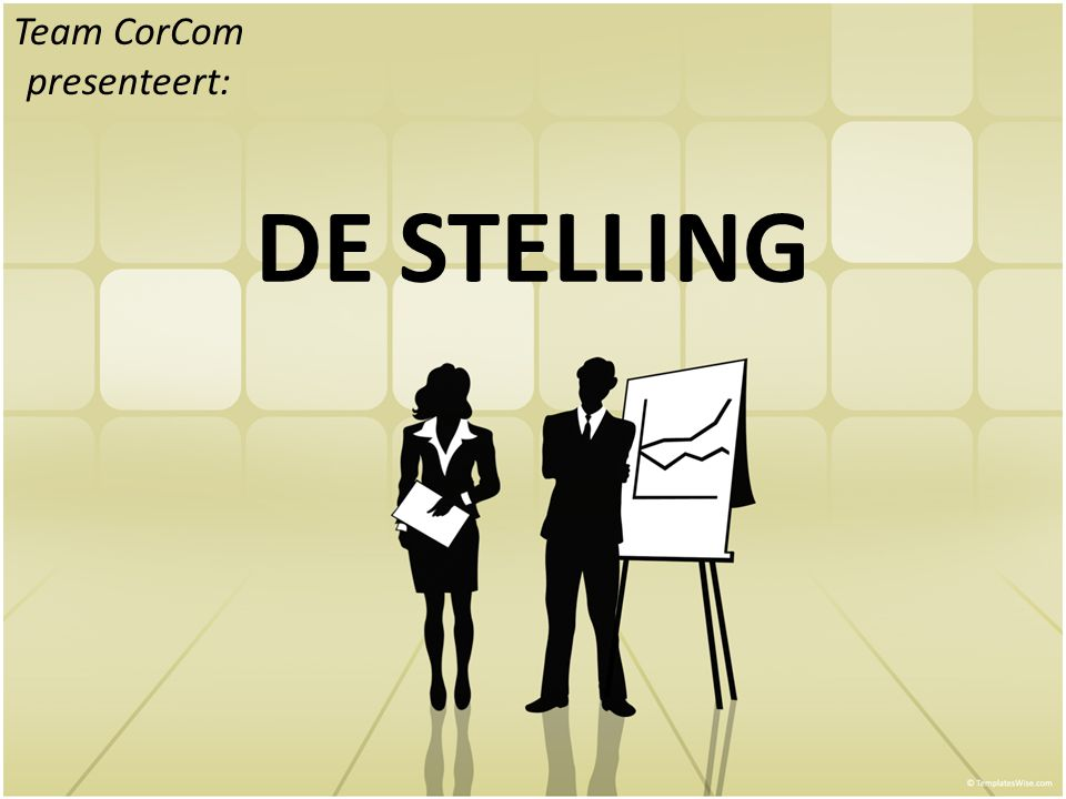 DE STELLING Team CorCom presenteert: