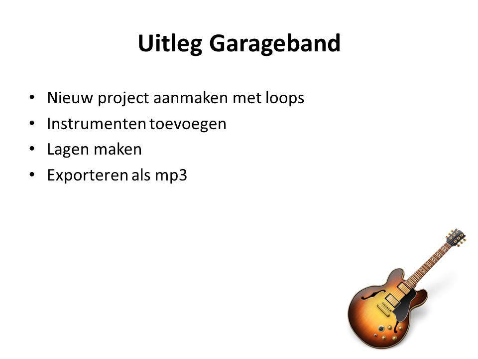 Uitleg Garageband Nieuw project aanmaken met loops Instrumenten toevoegen Lagen maken Exporteren als mp3