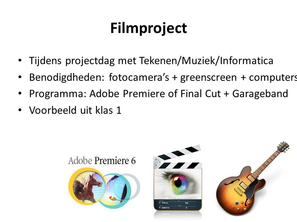Filmproject Tijdens projectdag met Tekenen/Muziek/Informatica Benodigdheden: fotocamera's + greenscreen + computers Programma: Adobe Premiere of Final