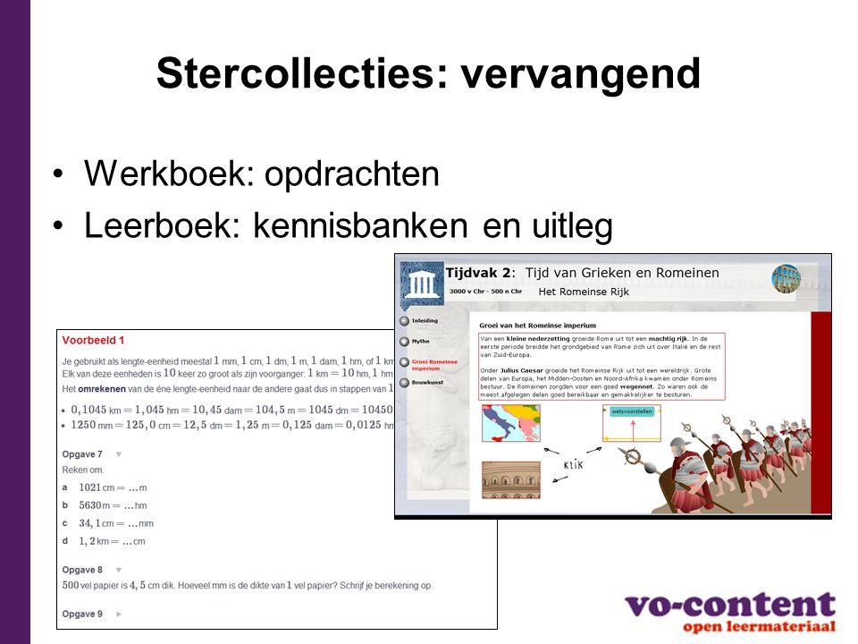 Stercollecties: vervangend Werkboek: opdrachten Leerboek: kennisbanken en uitleg