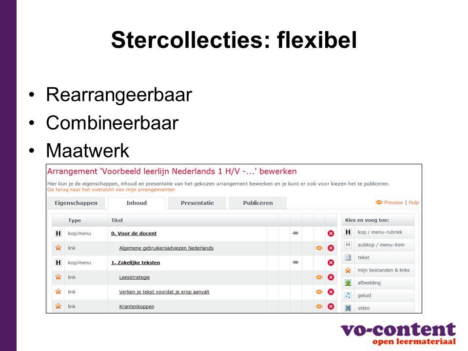 Stercollecties: flexibel Rearrangeerbaar Combineerbaar Maatwerk