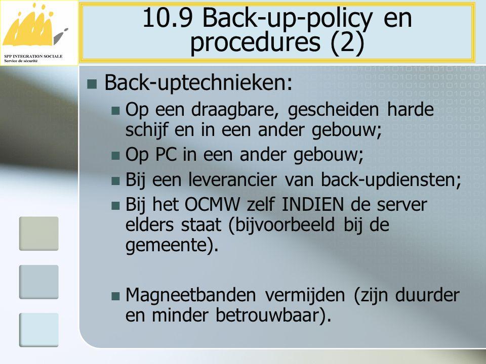 Back-uptechnieken: Op een draagbare, gescheiden harde schijf en in een ander gebouw; Op PC in een ander gebouw; Bij een leverancier van back-updienste