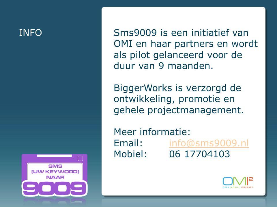 INFOSms9009 is een initiatief van OMI en haar partners en wordt als pilot gelanceerd voor de duur van 9 maanden.