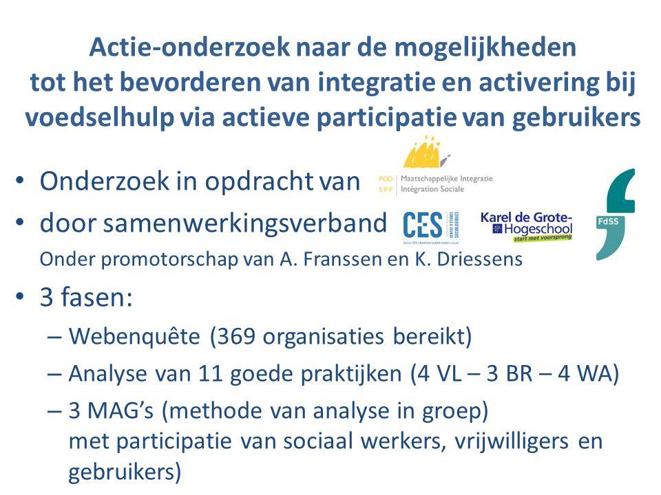 Actie-onderzoek naar de mogelijkheden tot het bevorderen van integratie en activering bij voedselhulp via actieve participatie van gebruikers Onderzoek in opdracht van door samenwerkingsverband Onder promotorschap van A.