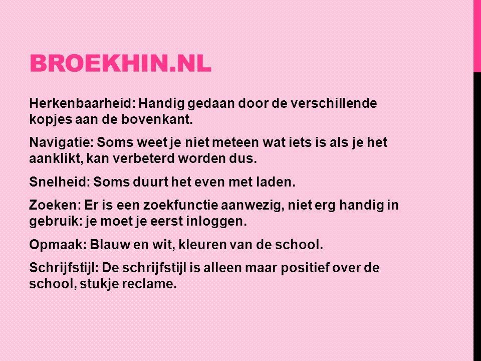 BROEKHIN.NL Hyperlinks: Er zijn veel hyperlinks.