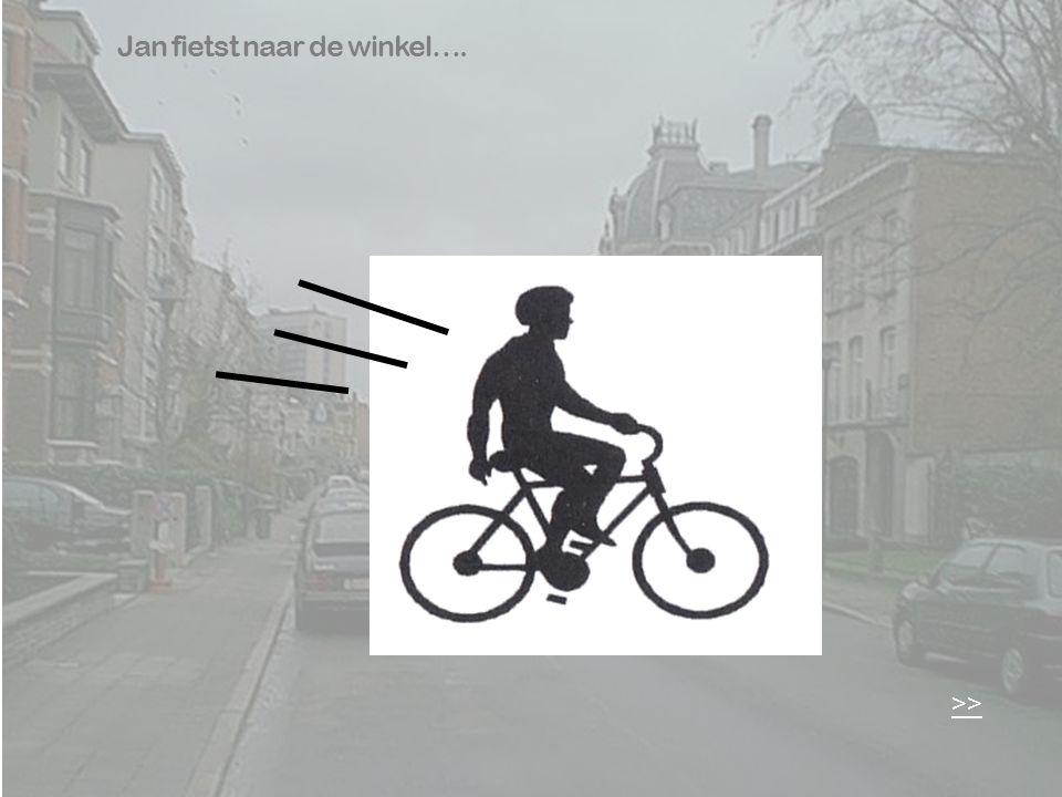 Jan fietst naar de winkel…. >>