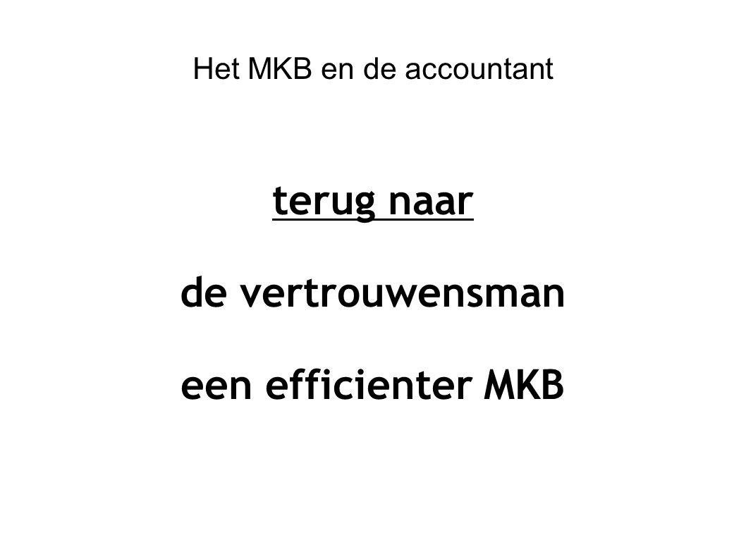 Het MKB en de accountant terug naar de vertrouwensman een efficienter MKB