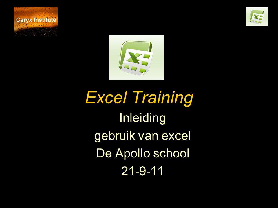 Excel Training Inleiding gebruik van excel De Apollo school 21-9-11
