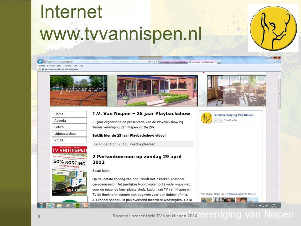 Internet www.tvvannispen.nl 6 Sponsor presentatie TV van Nispen 2014