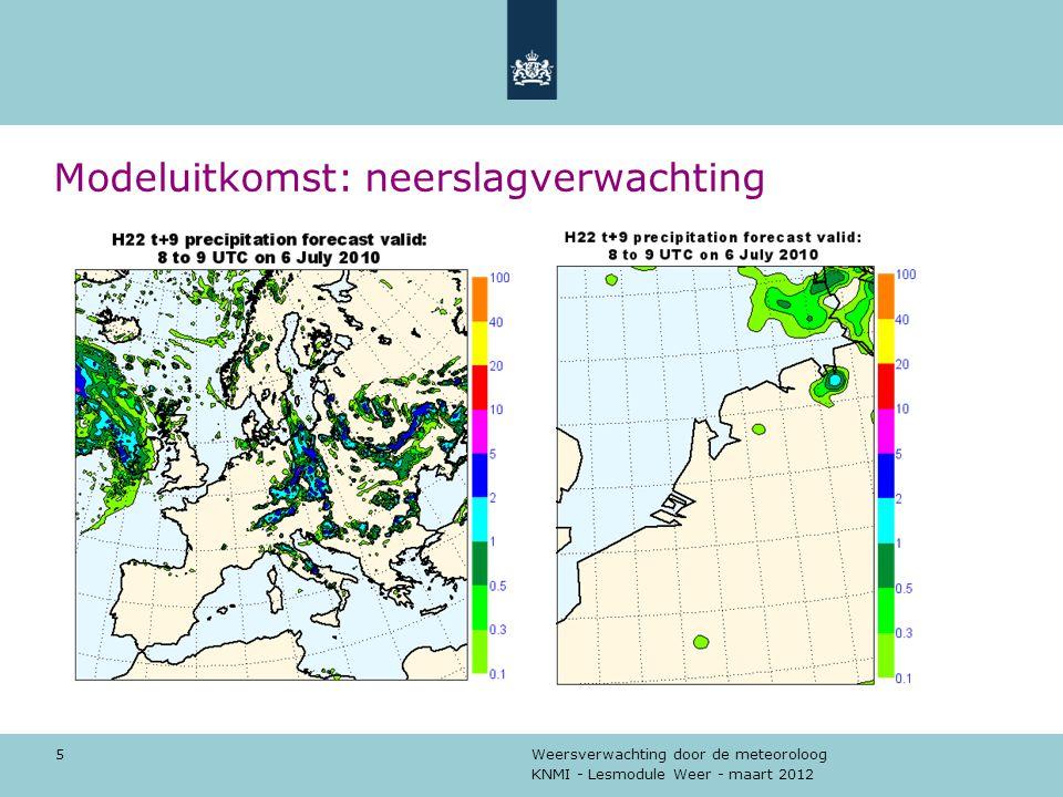 KNMI - Lesmodule Weer - maart 2012 Weersverwachting door de meteoroloog 6 Modeluitkomst: neerslagverwachting model werkelijkheid