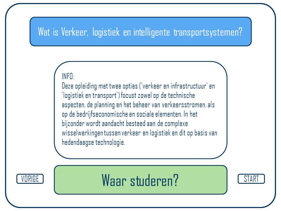 Wat is Verkeer, logistiek en intelligente transportsystemen? STARTVORIGE INFO: Deze opleiding met twee opties ('verkeer en infrastructuur' en 'logisti