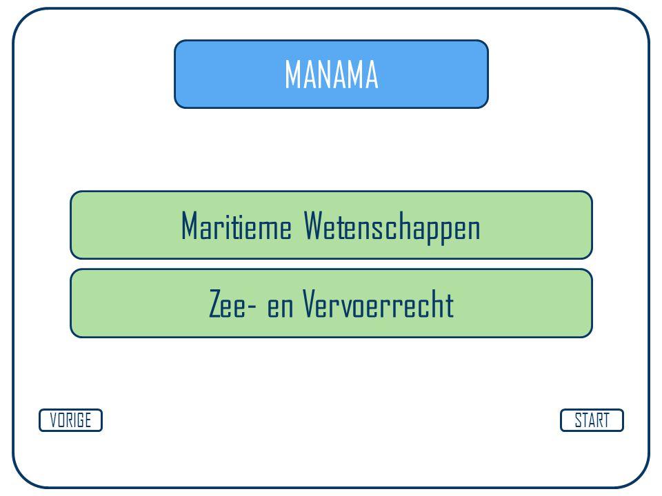 MANAMA Maritieme Wetenschappen STARTVORIGE Zee- en Vervoerrecht