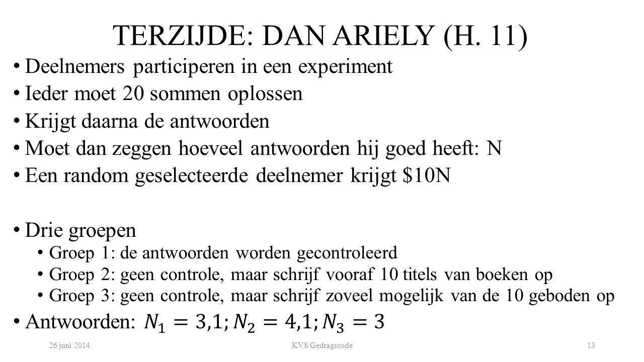 TERZIJDE: DAN ARIELY (H. 11) 26 juni 2014KVS Gedragscode13