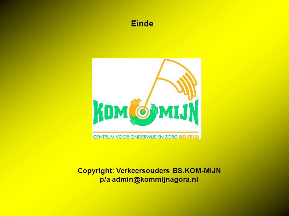 Einde Copyright: Verkeersouders BS.KOM-MIJN p/a admin@kommijnagora.nl