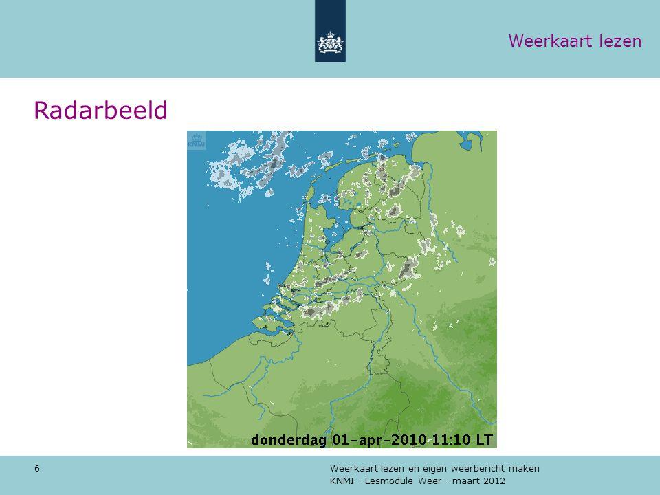 KNMI - Lesmodule Weer - maart 2012 Weerkaart lezen en eigen weerbericht maken 7 Temperaturen en Weer Weerkaart lezen