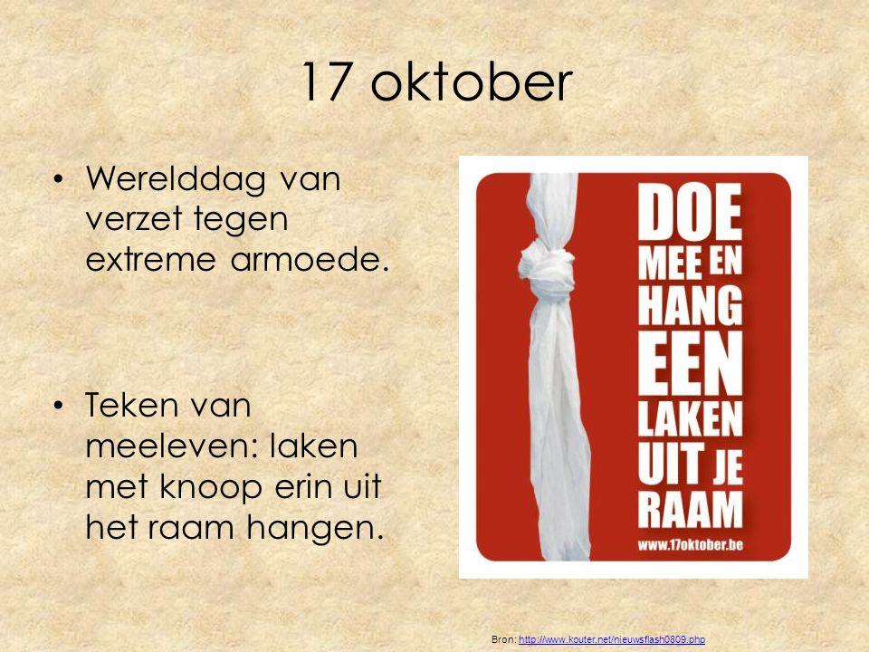 17 oktober Werelddag van verzet tegen extreme armoede.