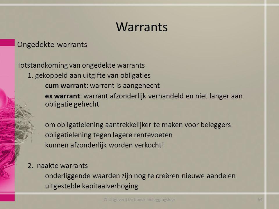 Ongedekte warrants Totstandkoming van ongedekte warrants 1.