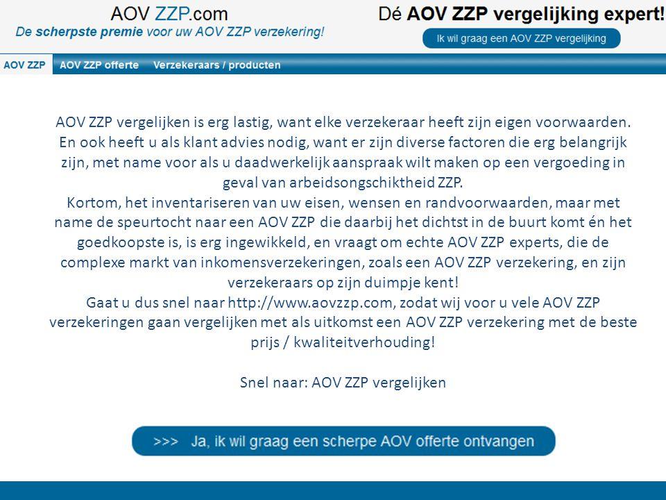 AOV ZZP vergelijken is erg lastig, want elke verzekeraar heeft zijn eigen voorwaarden. En ook heeft u als klant advies nodig, want er zijn diverse fac