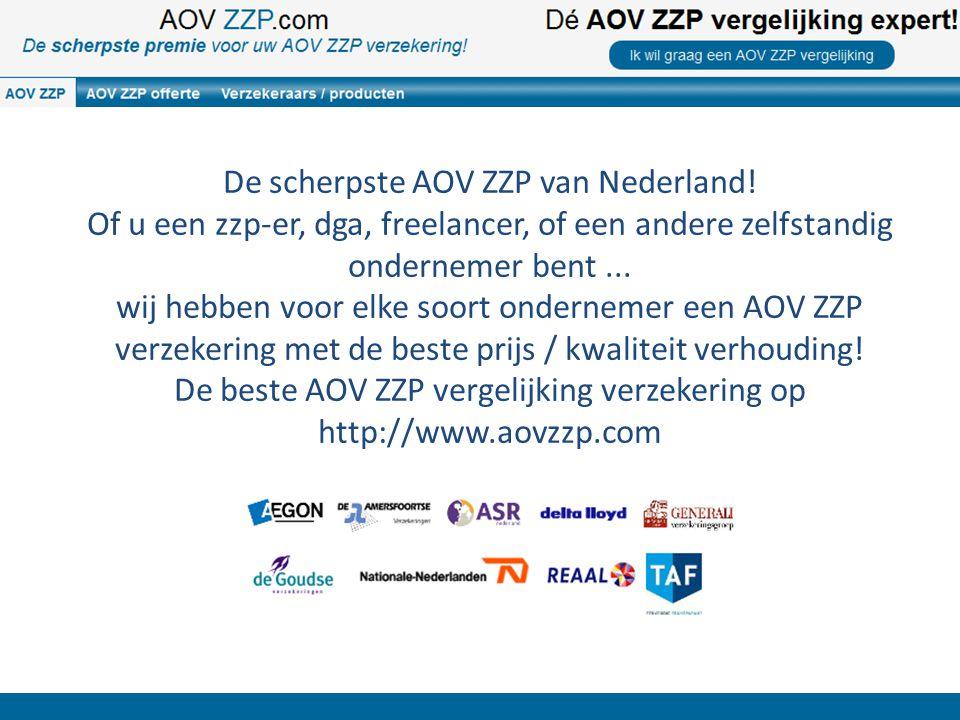De scherpste AOV ZZP van Nederland! Of u een zzp-er, dga, freelancer, of een andere zelfstandig ondernemer bent... wij hebben voor elke soort ondernem